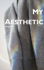 My Aesthetic by cassg2453