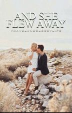And She Flew Away by TravelAndGlossyLips