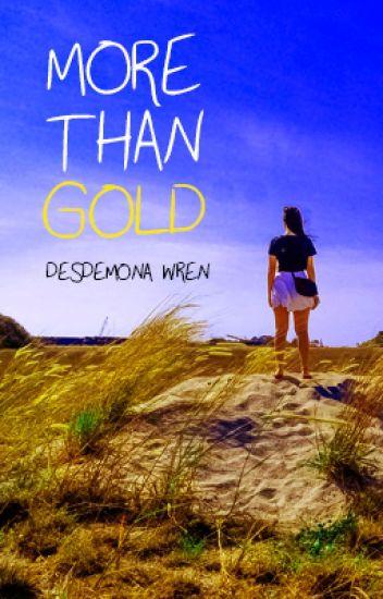More Than Gold (Rewrite)