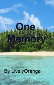 One Memory by LivelyOrange
