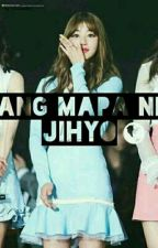 Ang Mapa ni Jihyo{on-going} by kimsanbi