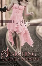 Searching for Hailey Bradshaw by lindakage