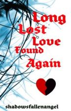 Long Lost Love Found Again by TheLuckyStars