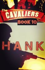 The Cavaliers: HANK by mydearwriter