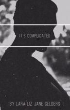 It's complicated  by laragelders