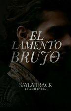 El lamento del brujo by SaylaTrack