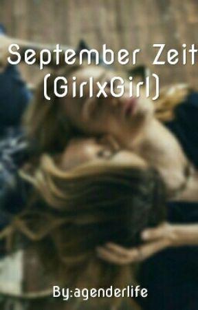 September Zeit(GirlxGirl) by girlslxve