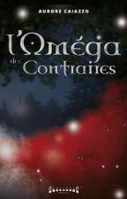 L'Oméga des Contraires by AuroreTaylor