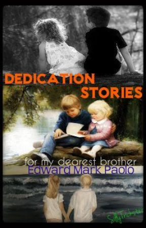Dedication Stories by SillyTrickster