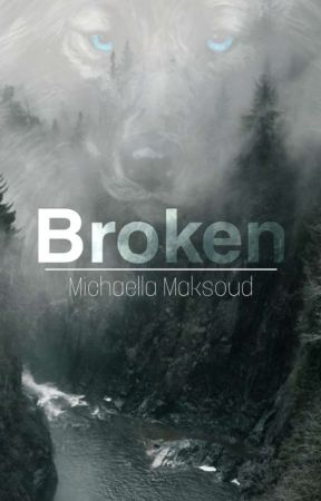 Broken by michaella_2413