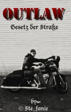 Outlaw - Gesetz der Straße by Ste_fanie