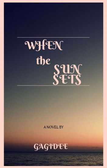 When The Sun Sets