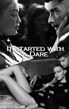 It started with a Dare [Zigi] by zaynpsyco