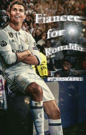 Fiancée for Ronaldo by MrsWang1