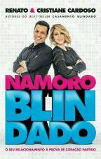 Namoro Blindado (Completo) by NubiaCll_33
