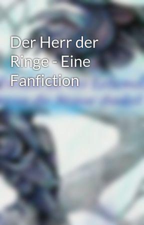 Der Herr der Ringe - Eine Fanfiction by Naninra