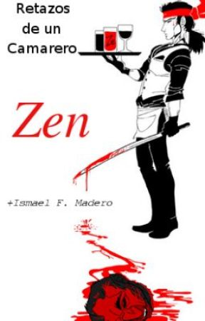Retazos de un camarero Zen by ismaelfema