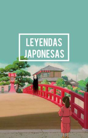 LEYENDAS JAPONESAS by -Mxre-