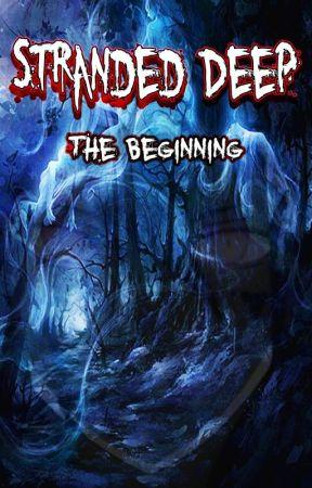Stranded Deep : The Beginning by RyoHikariSenpaii