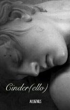 Cinder(Ello) by AiluGenius