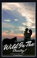 Wild In The Country! [A Jordan Knight Fanfic] by bonbonsandbooks
