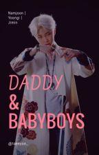Daddy&Babyboys || DaddyKink by UnerzogenesBabygirl