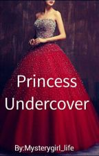 Princess Undercover#PrincessAward 2018 by Mysterygirl_life