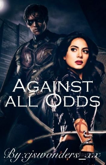 Againts all Odds    Dick Grayson [1]