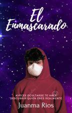 El enmascarado by JuanmaRiosMusic