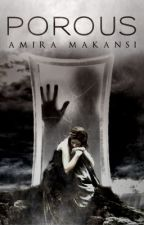 Porous by akmakansi