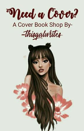 Need A Cover? ||OPEN|| by thisgalwrites