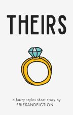 Theirs: An Ours Short Story [harry styles] by teamcurlytop
