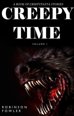BLOOMBER.MP4, BY ROBINSON FOWLER (CREEPY TIME VOLUME 1: SHORT HORROR STORIES) by robinsonfowlerc