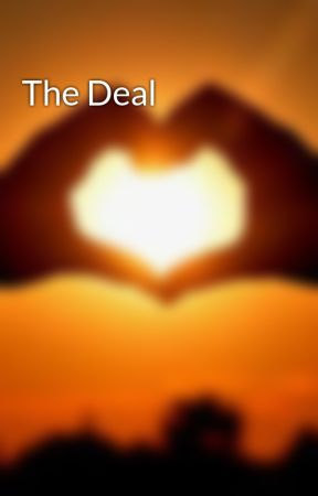 The Deal by ElizabethAuthor12