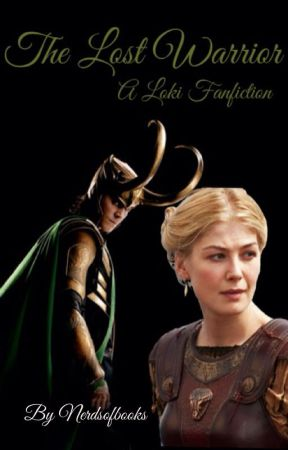 The Lost Warrior (Loki Fanfiction) - Chapter 2 - Wattpad