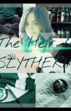 The Heir Of Slytherin [Draco Malfoy Love Story] by TheOneSlytherin