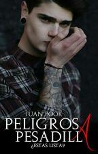 Peligrosa Pesadilla© by Juan_Book17