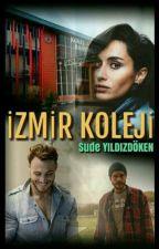 İzmir Koleji by _Sudeyildizdoken