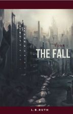 The Fall by LaurenRuthBL