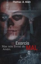 Exorcismo/L.S  by houisfodinha