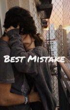 Best Mistake  by leyanis022