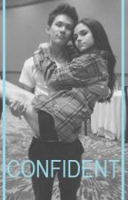 Confident (Dirty Carter Reynolds Fanfic) by ilysmcarter