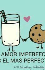 UN AMOR INPERFECTO by aranza11_09