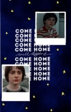 come home ; WILL BYERS  by -strangerthinqs
