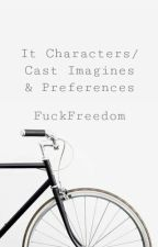 It Characters & Cast Imagines/Preferences by BrooklynBhabie