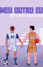 MEU OUTRO EU (ROMANCE GAY) by ArthuruhtrA