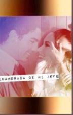 Enamorada De Mi Jefe by Chocolove17