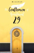 The Gentlemen of Apartment 29 by MissYvy