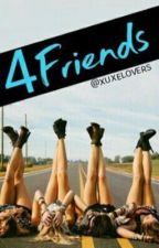 4Friends by xuxelovers