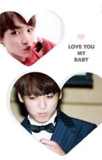 My Baby Jungkook x Reader by DaxxieBear02